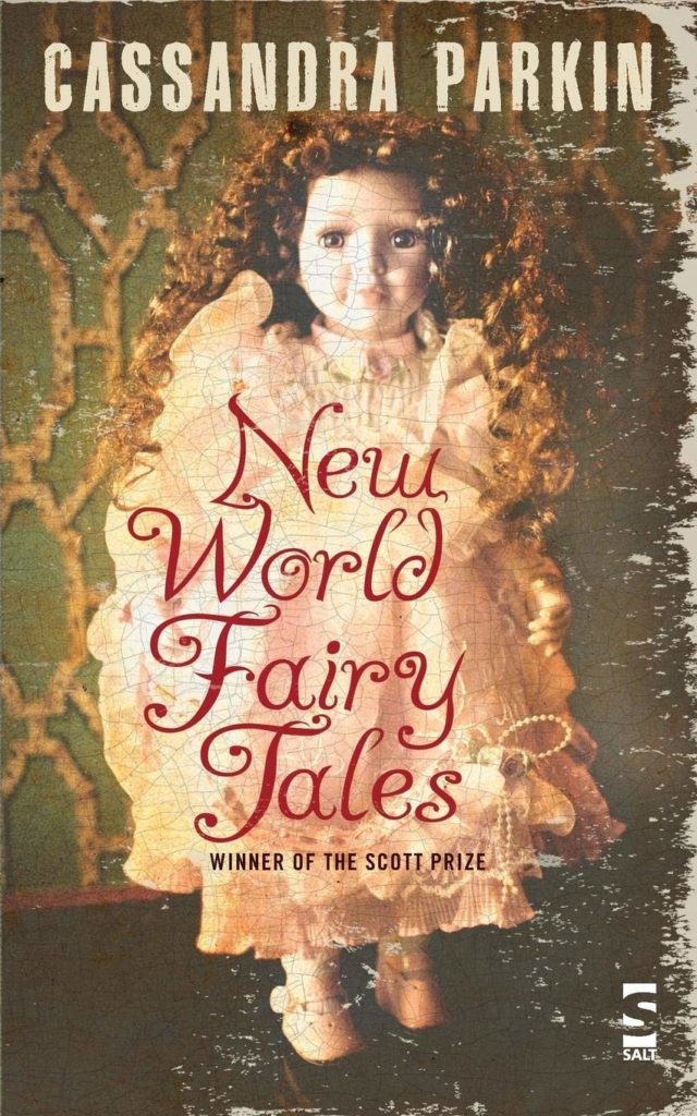 New World Fairy Tales by Cassandra Parkin