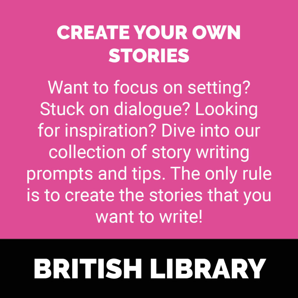 Create your own stories - Want to focus on setting? Stuck on dialogue? Looking for inspiration? Dive into our collection of story writing prompts and tips. The only rule is to create the stories that you want to write!