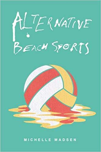 Alternative Beach Sports by Michelle Madsen
