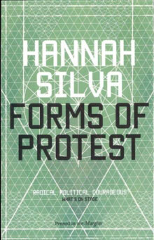 Forms of Protest by Hannah Silva