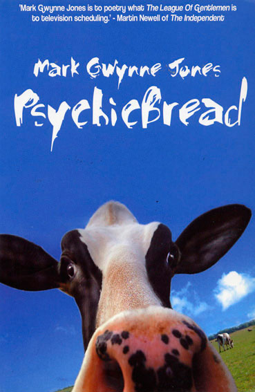 Psychicbread by Mark Gwynne Jones